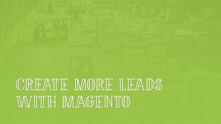Magento Lead Generation